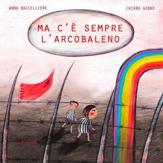 Ma c'è sempre l'arcobaleno recensione libri per bambini sulla guerra.