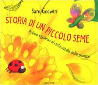 recensione Storia di un piccolo seme di Sam Godwin