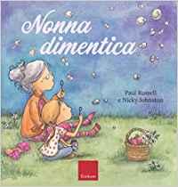 Nonna dimentica recensione libro per i nonni