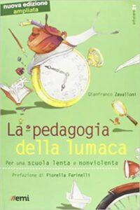 La pedagogia delle lumaca di G. Zavalloni
