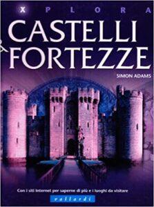 Castelli e fortezze edito da Pallardi