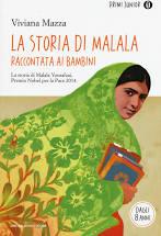Storia di Malala, raccontata ai bambini edito da Mondadori recensione