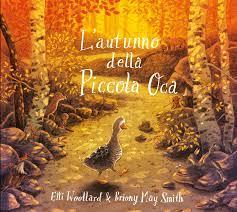 recensione L'autunno della piccola oca. Libri sull'autunno per bambini